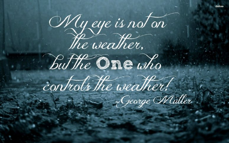 Learning Not To Watch The Weather-From George Muller