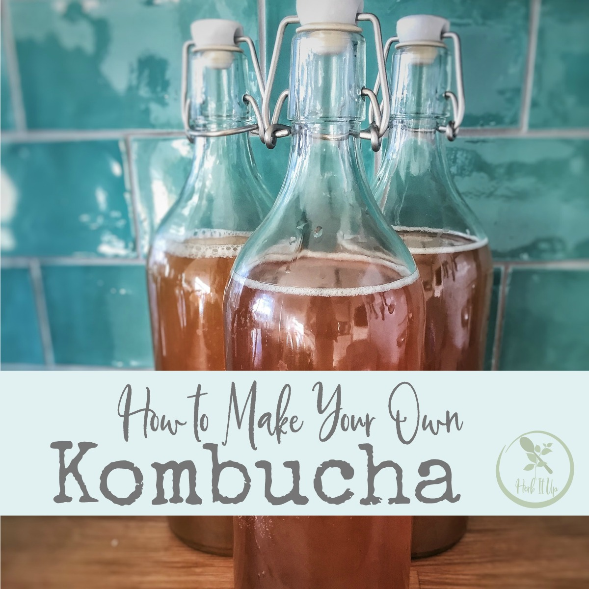 Learn how to make your own kombucha right here.