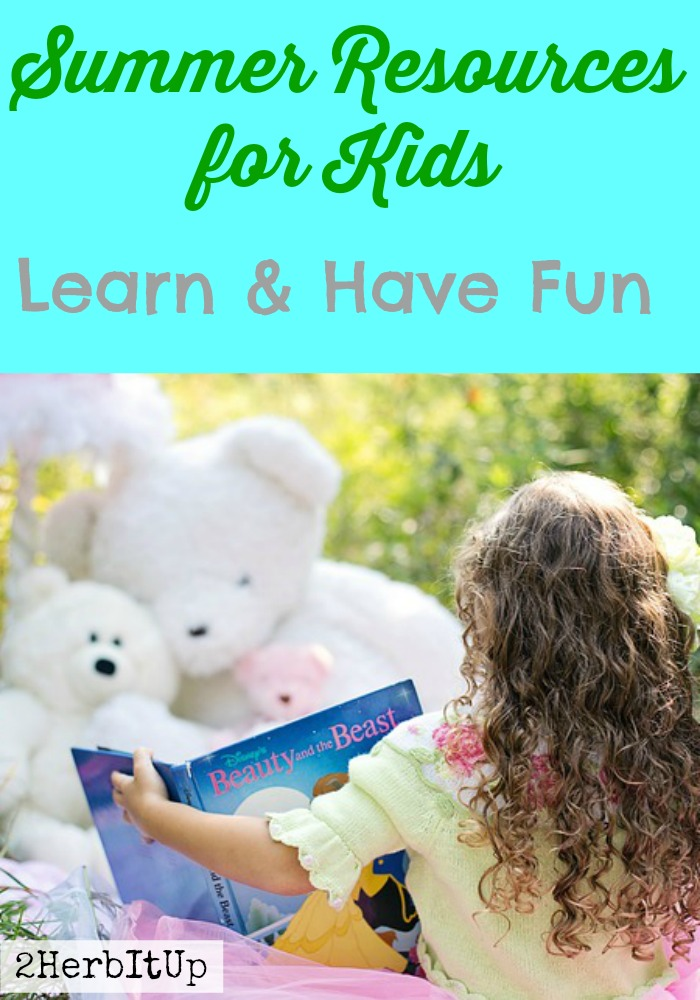 Summer Resources for Kids-Learn and Have Fun