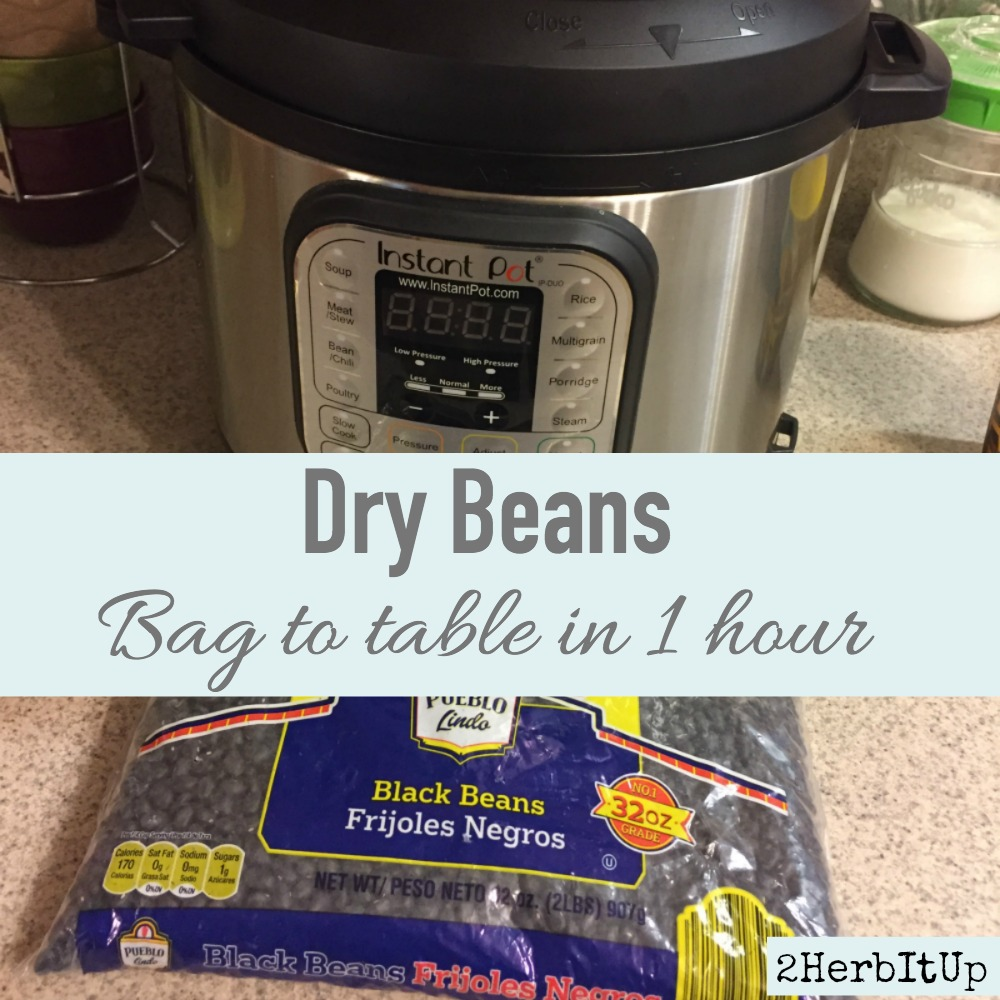 Dry beans from bag to table in an hour using the Instant Pot.