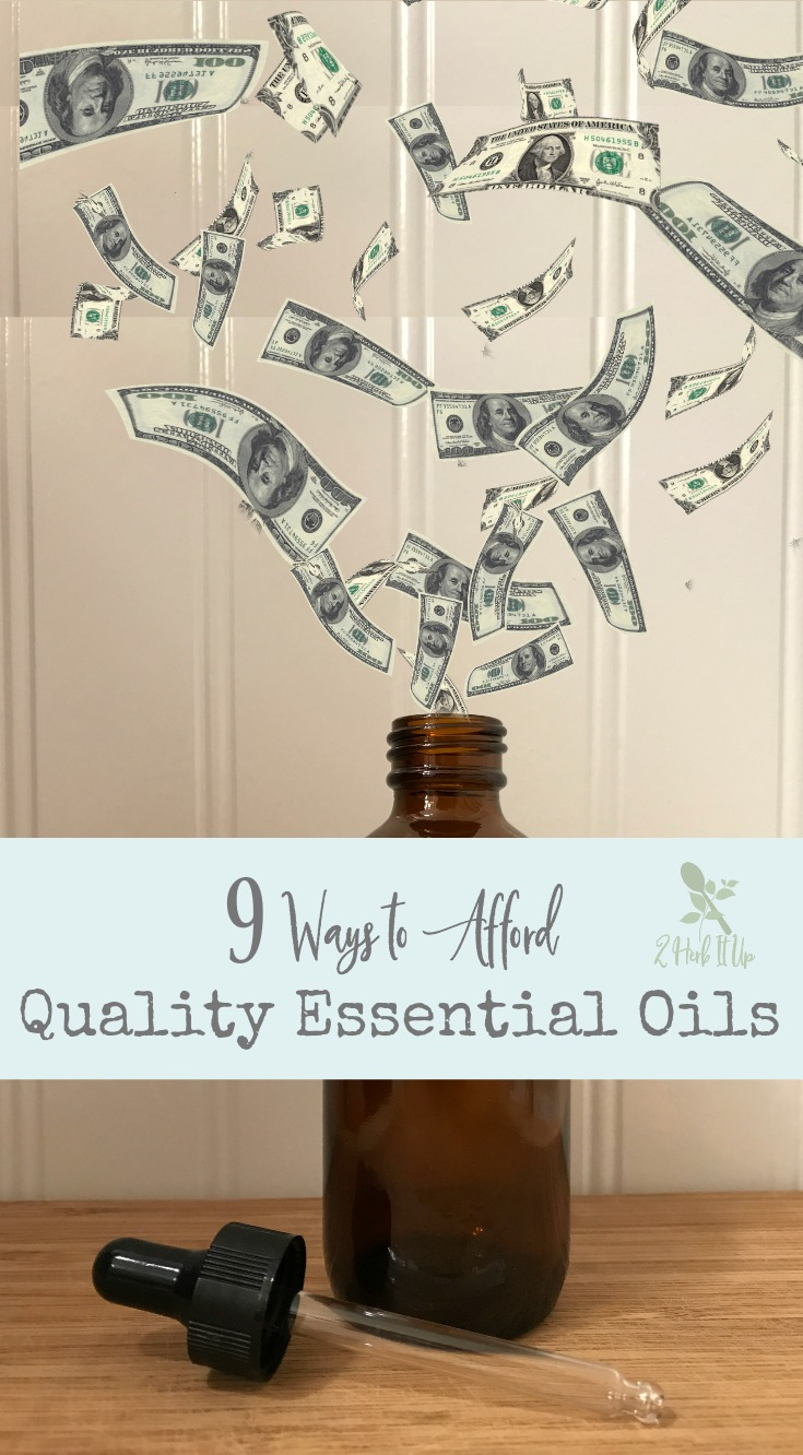 Learn how to afford quality essential oils with these nine easy hacks.