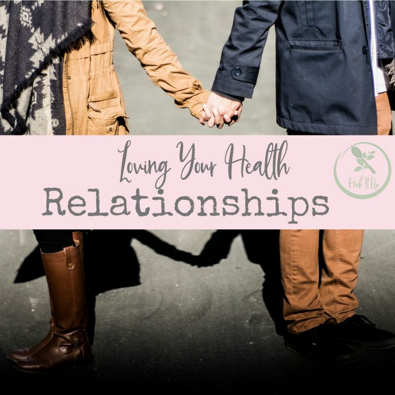 Loving Your Health-Mind and Relationships