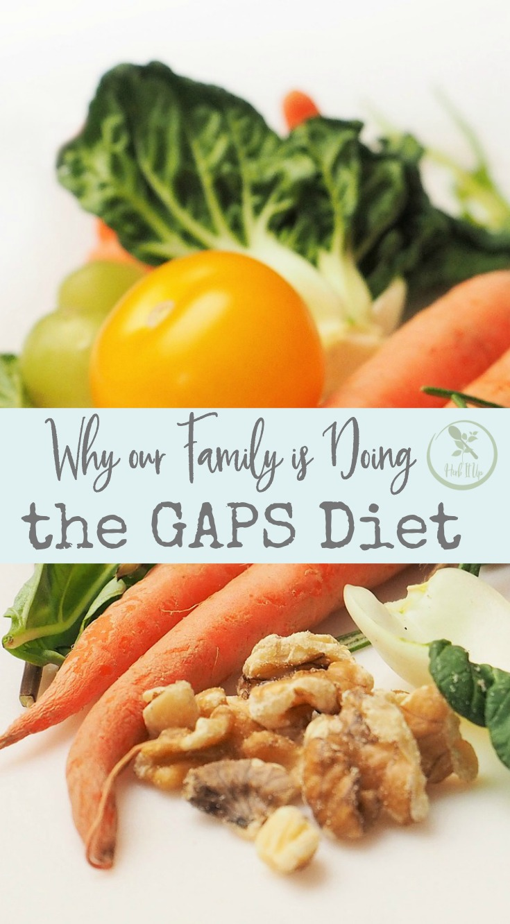 All the reasons why our family is doing the GAPS diet.