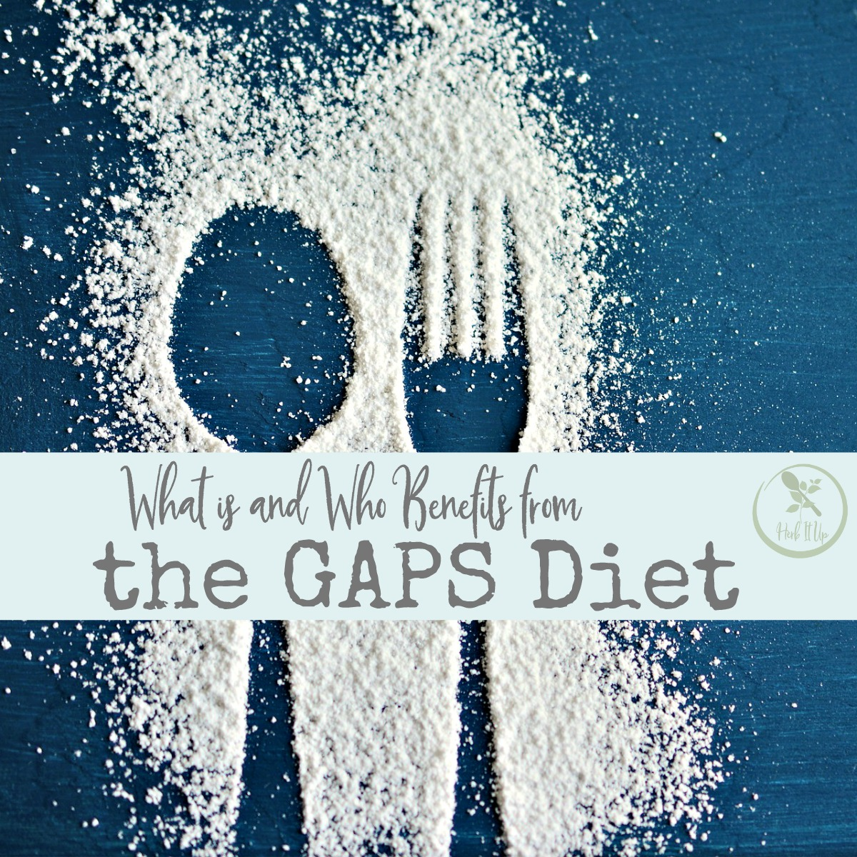 What is the GAPS diet and who will it benefit?